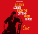 Deleted Scenes from The Cutting Room Floor/Caro Emerald