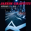 Jazzin Graffiti - Midnight Blue Jazz/Various Artists