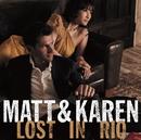 Lost In Rio/Matt Dusk & Karen Aoki