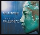 Eclipse: Best Of Trailerhead/Immediate