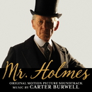 Mr. ホームズ 名探偵最後の事件 (Mr. Holmes) [Original Soundtrack]/Carter Burwell