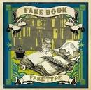 FAKE BOOK/FAKE TYPE.