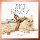 Electric Shock/Alice Francis