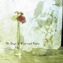 The Days of Wine and Roses/ユキ・アリマサ&原朋直