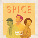 SPICE/TOKYO CRITTERS