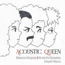 Acoustic Queen(A Tribute to Queen)/秋山公良