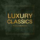 Luxury Classics -Wind of Memories-/Various Artists