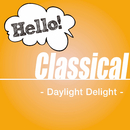 Hello! Classical -Daylight Delight-/Various Artists