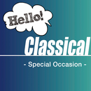 Hello! Classical -Special Occasion-/Various Artists