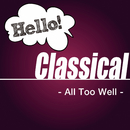 Hello! Classical -All Too Well-/Various Artists
