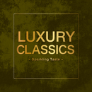 Luxury Classics -Sparkling Taste-/Various Artists
