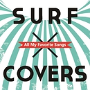 SURF×COVERS All My Favorite Songs(24bit/96kHz)/V.A