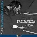 TRINACRIA/ANDREA BENEVENTANO Trio