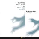 ANAMNESI/RAFFAELE GENOVESE Trio