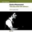 THE DAY AFTER THE SILENCE Piano solo/ENRICO PIERANUNZI