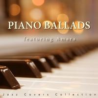 PIANO BALLADS featuring Amara