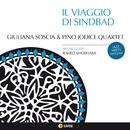 IL VIAGGIO DI SINDBAD/GIULIANA SOSCIA & PINO JODICE QUARTET
