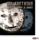 MR.XANTHOUS/FABIO DI BIAGIO