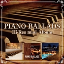 Piano Ballads Hi-Res mini Album/V.A.