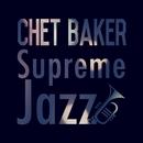 Supreme Jazz - Chet Baker/Chet Baker