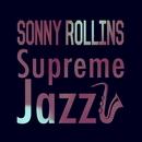 Supreme Jazz - Sonny Rollins/Sonny Rollins