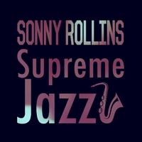 Supreme Jazz - Sonny Rollins