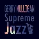 Supreme Jazz - Gerry Mulligan/Gerry Mulligan