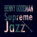 Supreme Jazz - Benny Goodman/Benny Goodman