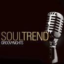 Groovy Nights/Soul Trend
