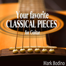 Your Favorite Classical Pieces for Guitar/Mark Bodino