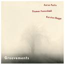 Groovements/Aaron Parks, Thomas Fonnesbaek, Karsten Bagge