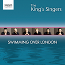 Swimming Over London/The King's Singers