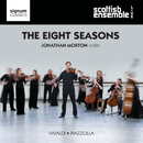The Eight Seasons/Scottish Ensemble & Jonathan Morton