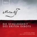 Mozart: Die Schuldigkeit des Ersten Gebots/The Orchestra of Classical Opera, Ian Page