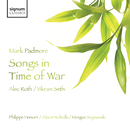 Songs In Time of War/Mark Padmore