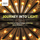 Journey Into Light/Jesus College Chapel Choir