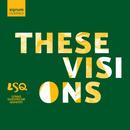 These Visions/Lunar Saxophone Quartet