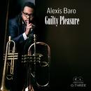 Guilty Pleasure/Alexis Baro