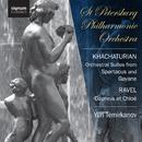Khachaturian: Suites from Spartacus and Gayane / Ravel: Daphnes et Chloè/St Petersburg Philharmonic Orchestra, Yuri Temirkanov