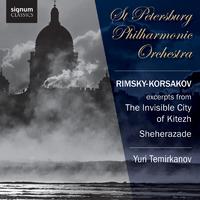 Rimsky-Korsakov: The Invisible City of Kitezh, Sheherazade