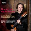 アンダルシア夜想曲/クリストフ・デノート, ロンドン交響楽団 & ヘスス・ロペス=コボス