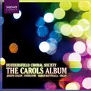 The Carols Album: Huddersfield Choral Society/Huddersfield Choral Society