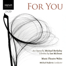 For You/Music Theatre Wales, Michael Rafferty