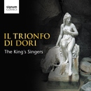 Il Trionfo di Dori/The King's Singers