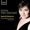 Spanish Heroines: Silvia Tro Santafé/Silvia Tro Santafé