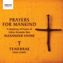 Prayers for Mankind/Tenebrae, Nigel Short
