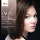 1917: Works for Violin & Piano by Debussy, Respighi, Sibelius and Elgar/Tamsin Waley-Cohen, Huw Watkins