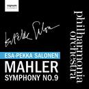 マーラー:交響曲第9番/フィルハーモニア管弦楽団、エサ=ペッカ・サロネン(指揮)