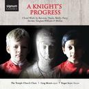 A Knight's Progress/Choir Of The Temple Church, Greg Morris, Roger Sayer