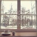 すっきり目覚めのBGM ~休日の朝にほっこり癒しのボッサ&ジャズ~/Various Artists